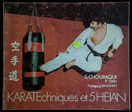 KARATE Techniques et 5 Heian de Serge Chouraqui
