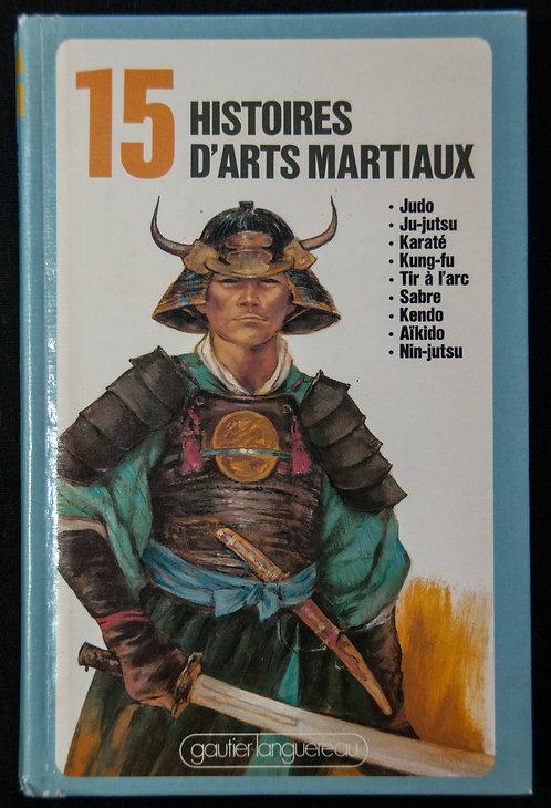 15 histoires d'arts martiaux de Bertrand Solet