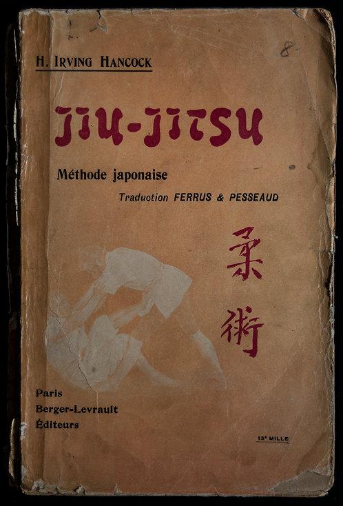 JIU JITSU Méthode japonaise de Irving Hancock
