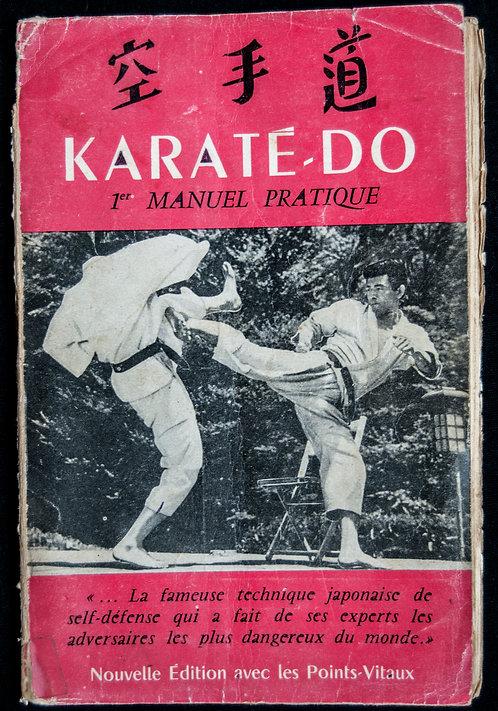 KARATE DO 1er manuel pratique de Robert Lasserre EDITION 1958