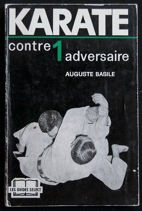 KARATE contre 1 adversaire d'Auguste Basile