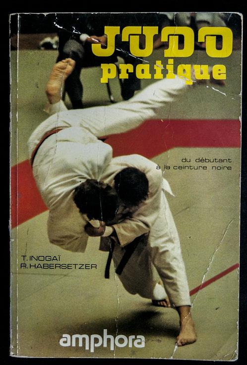 JUDO Pratique de Tadao Inogai et Roland Habersetzer