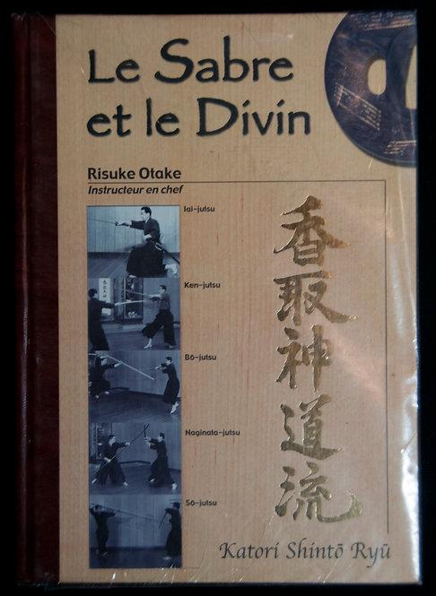 LE SABRE ET LE DIVIN de Risuke Otake