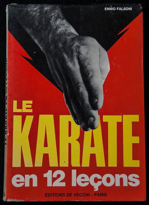 LE KARATE EN 12 LEÇONS d'Ennio Falsoni