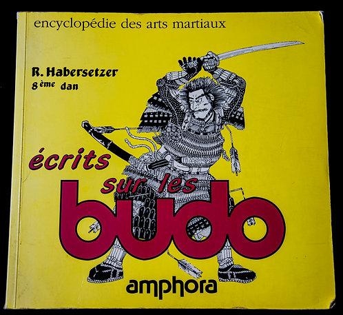 Ecrits sur les BUDO de Roland Habersetzer
