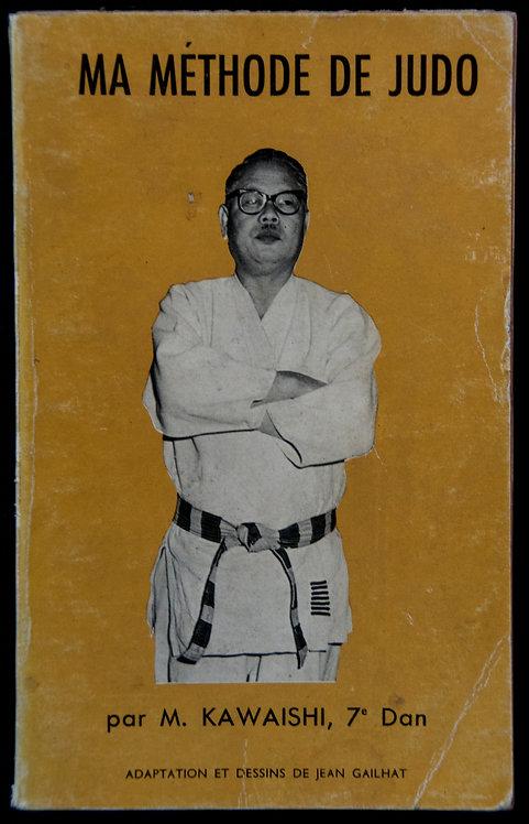 Ma méthode de judo de Mikinosuke Kawaishi