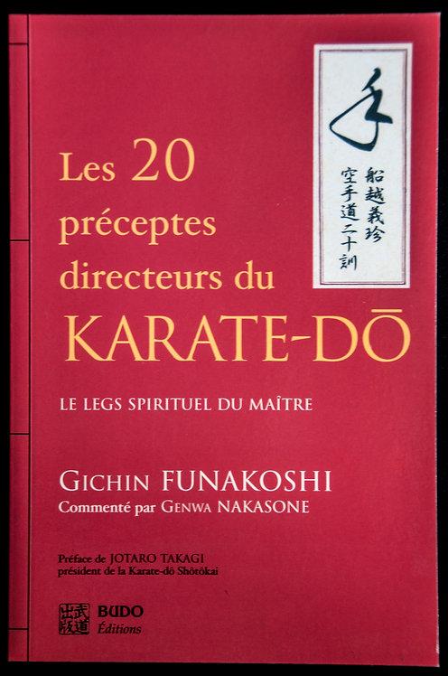 Les 20 préceptes directeurs du KARATE DO de Gichin Funakoshi