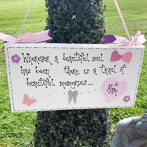 'Beautiful Soul..' Memorial Plaque