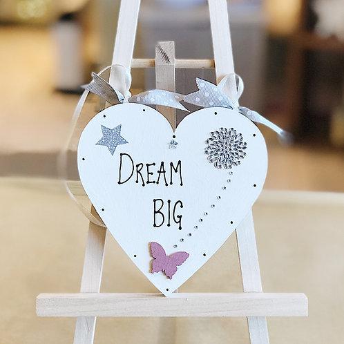 'Dream Big..' Plaque