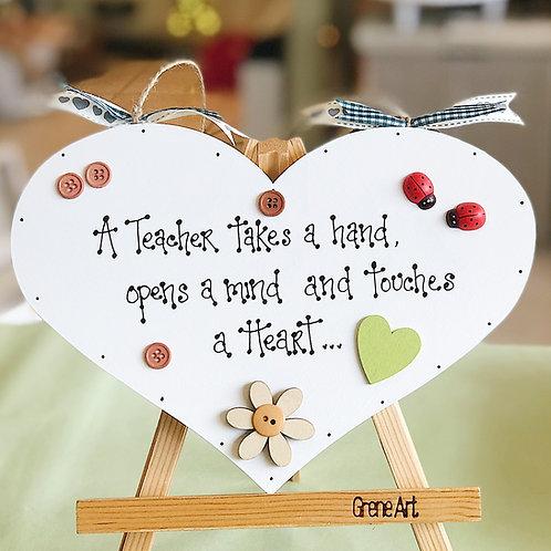 'Touches A Heart..' Teacher Plaque