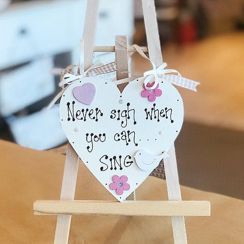 'Never Sigh..' Plaque