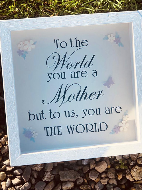 'You Are The World' Mum Frame