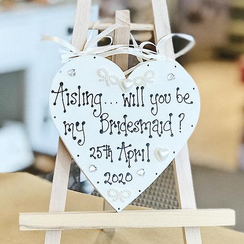 Be My Bridesmaid Plaque