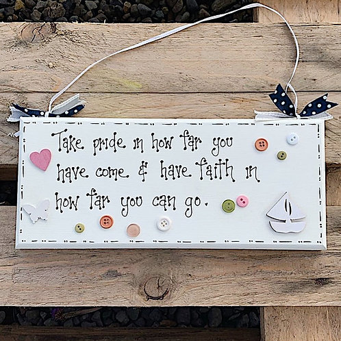 'Take Pride..' Quote Plaque
