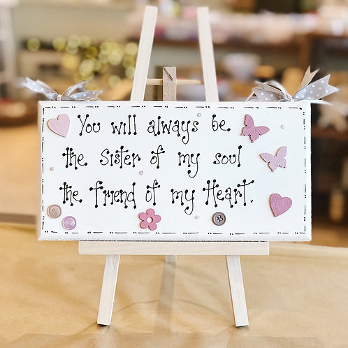 'Sister of My Soul..' Quote Plaque