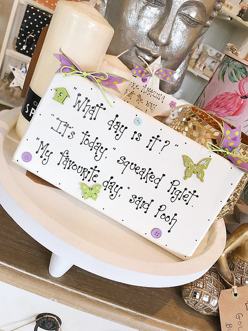 'Favourite Day..' Quote Plaque