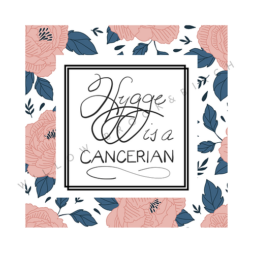 Digital Poster Wall/Desk Art Print (Hygge Cancerian-rose 2 print)