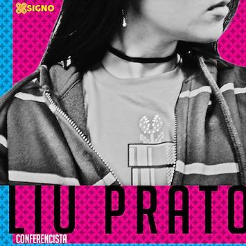 Liu Prato - SIGNO 2016