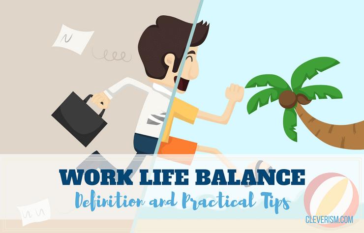 951-Work-life-balance-Definition-and-pra
