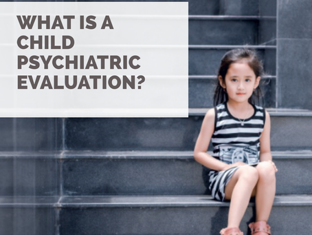 What is a Psychiatric Evaluation?