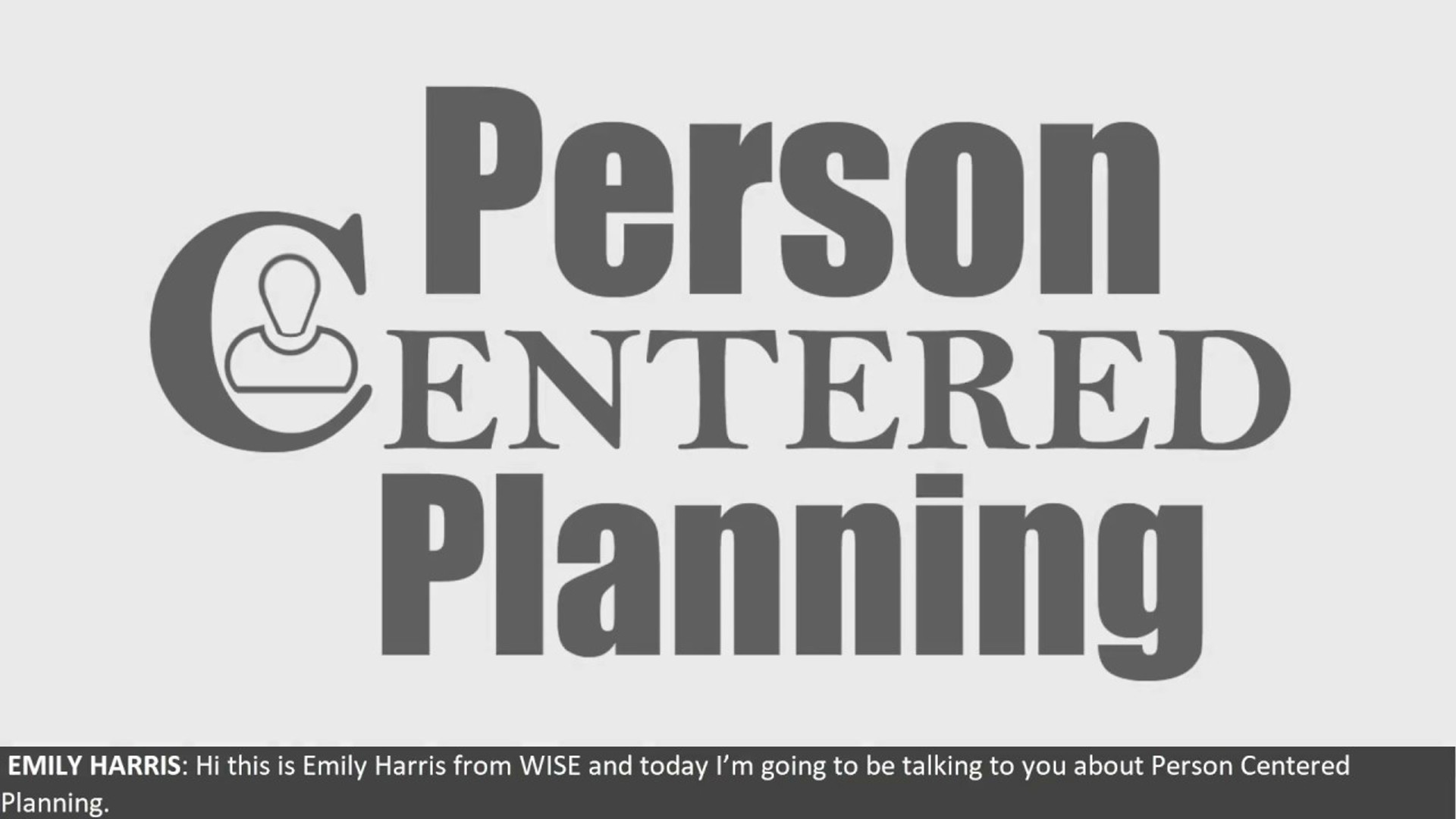 What Is Person Centered Planning?