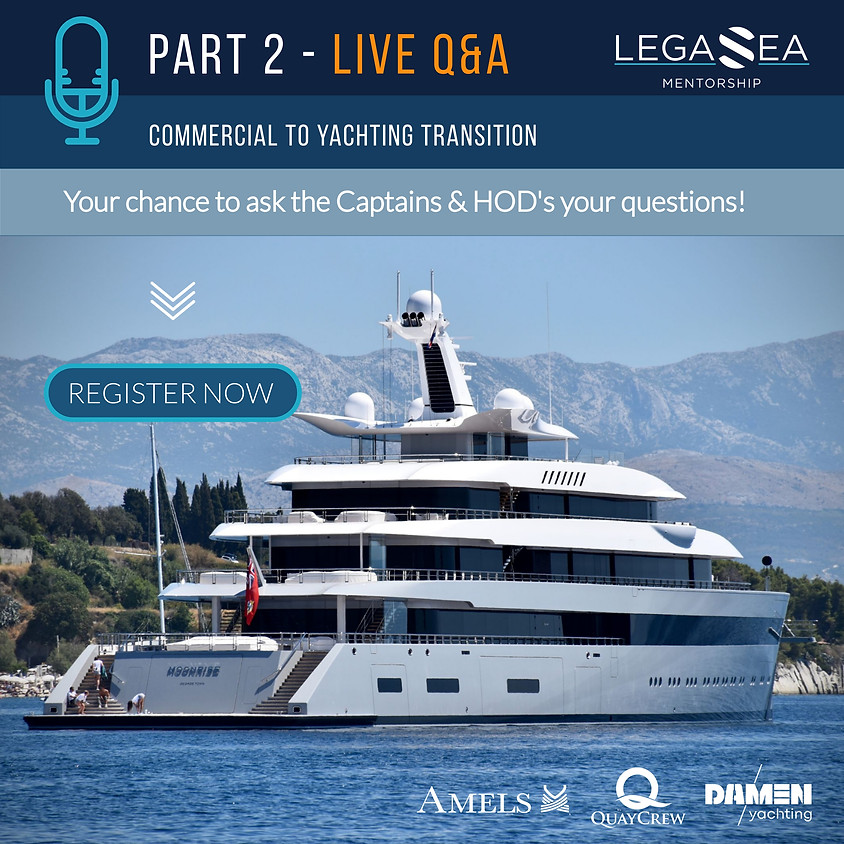 Commercial to Yachting Part 2: Captains and HOD's Live Q&A