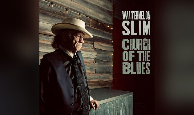 395396af39095 Watermelon Slim s latest is `Church Of The Blues