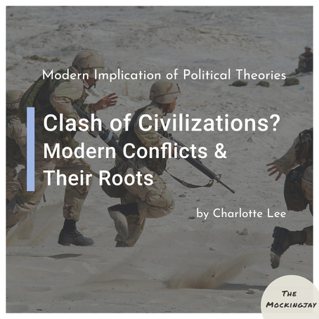 Clash of civilizations? Modern conflicts and their roots