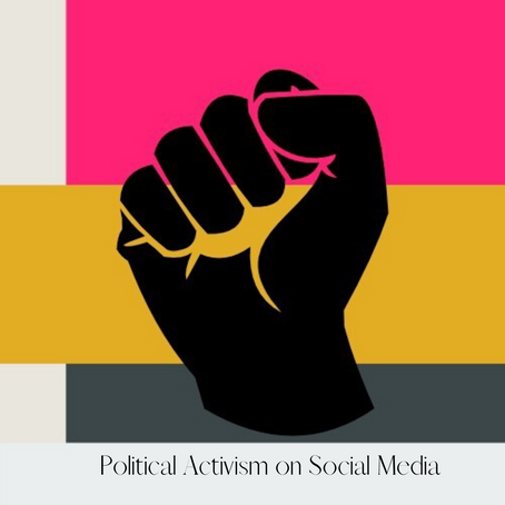 Political Activism on Social Media & Its Pros and Cons