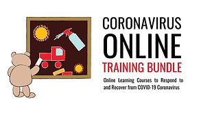 Over 9 Hours of Online Training to respond and recover from COVID-19 | $95