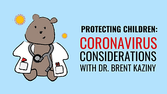 coronavirus considerations with dr. brent kaziny