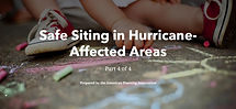 Safe Siting in Hurricane-Affected Areas.