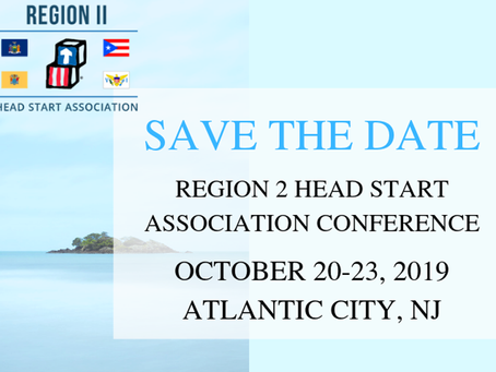 Region 2 Head Start Association's Annual Conference