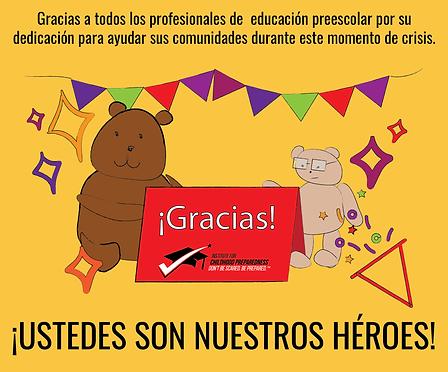 ustedes son nuestros heroes