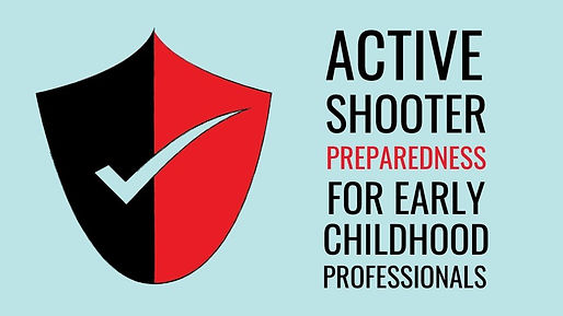active shooter preparedness for early childhood
