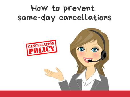 How to Prevent Same-Day Cancellations