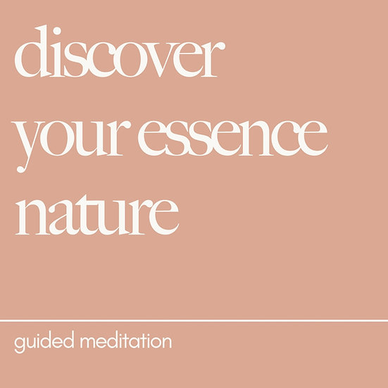 Discover your Essence Nature - Guided Meditation