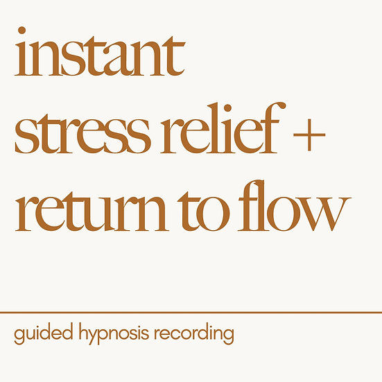 instant stress relief + return to flow hypnosis recording