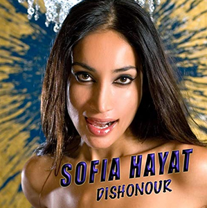 Sofia Hayat, Dishonour, Music