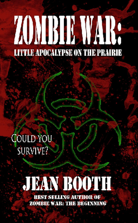 Zombie War: Little Apocalypse on the Prairie