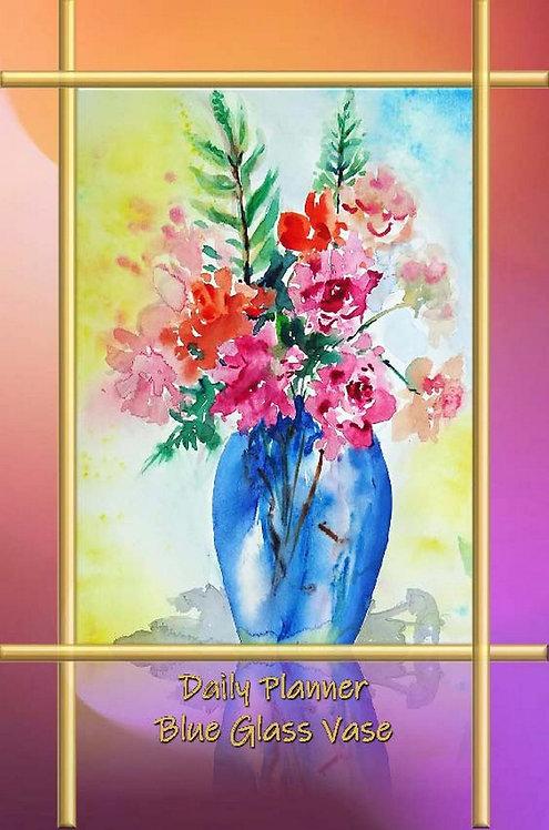 Daily Planner - Blue Glass Vase