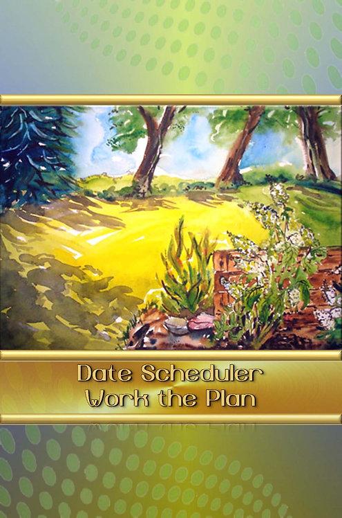 Date Scheduler - Work the Plan