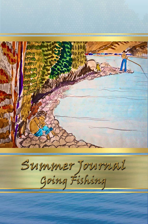Summer Journal - Going Fishing