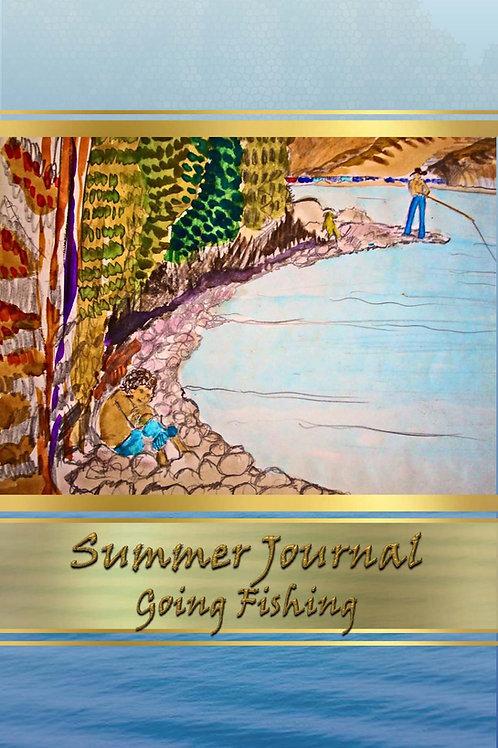 Summer Journal - Going Fishing