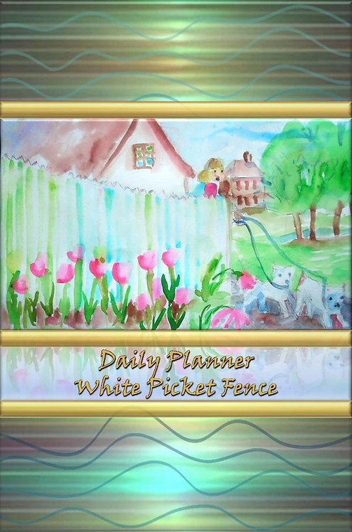 Daily Planner - White Picket Fence