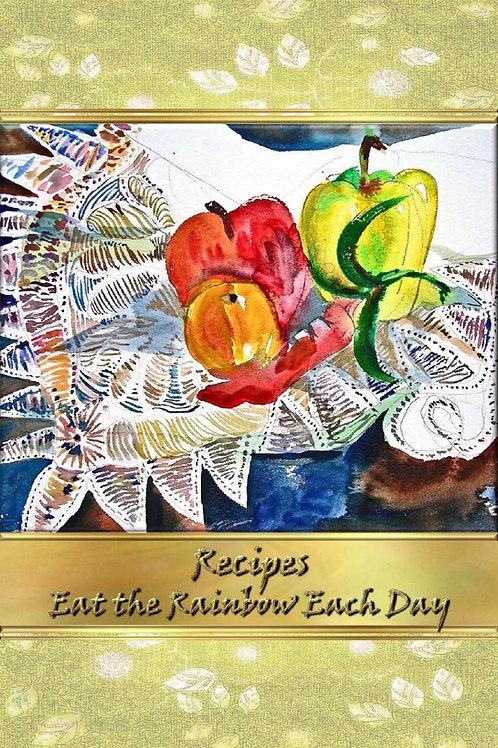 Recipes - Eat the Rainbow Each Day