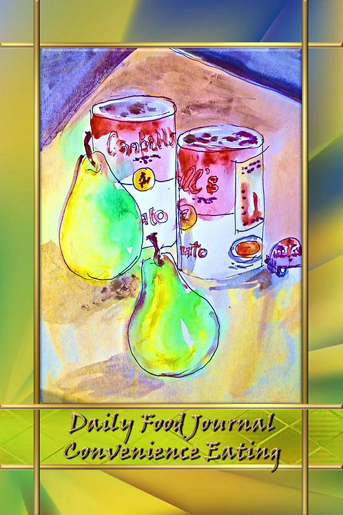 Daily Food Journal - Convenience Eating