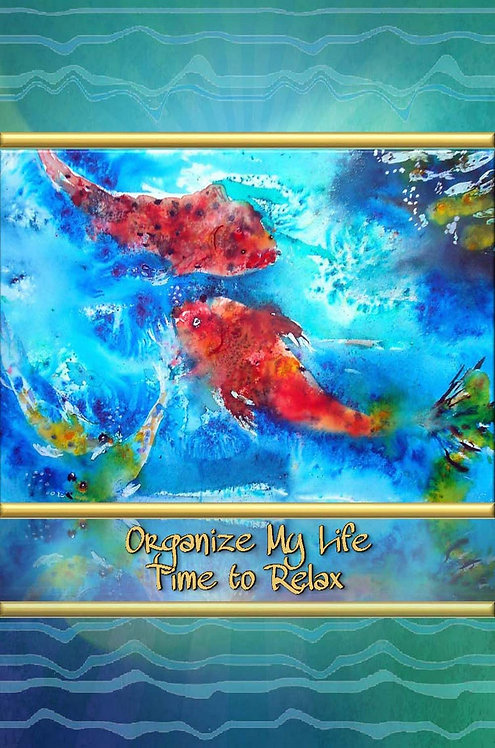 Organize My Life - Time to Relax