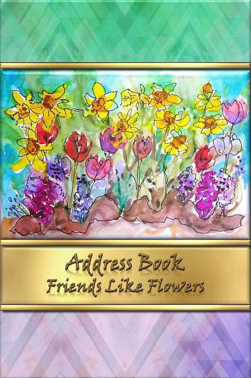 Address Book - Friends Like Flowers