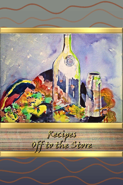 Recipes - Off to the Store
